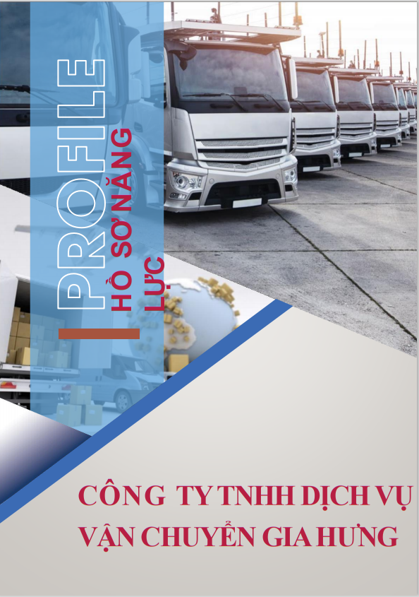 hồ sơ năng lực công ty vận chuyển gia hưng